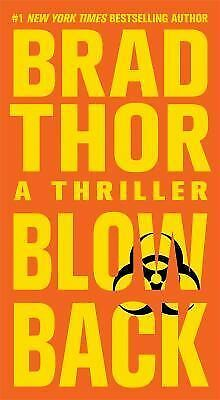 Blowback: A Thriller - Brad Thor - Good Condition