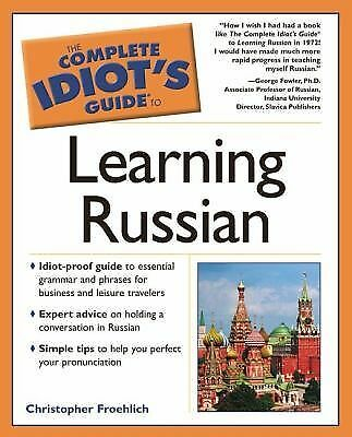The Complete Idiot's Guide to Learning Russian by
