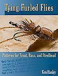 Tying Furled Flies: Patterns for Trout, Bass, and Steelhead,Hanley, Ken,  Accept