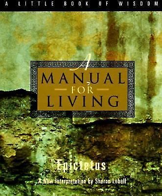 A Manual for Living (A Little Book of Wisdom), Epictetus, Good Book