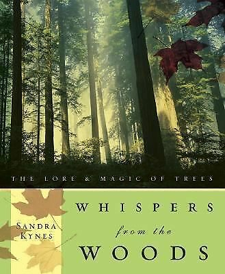 Whispers from the Woods: The Lore & Magic of Trees, Kynes, Sandra, Acceptable Bo