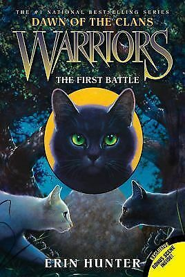 Warriors: Dawn of the Clans #3: The First Battle by Hunter, Erin