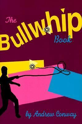 The Bullwhip Book, Conway, Andrew John, Good Book