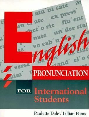 English Pronunciation for International Students by Paulette Wainless Dale, Lil