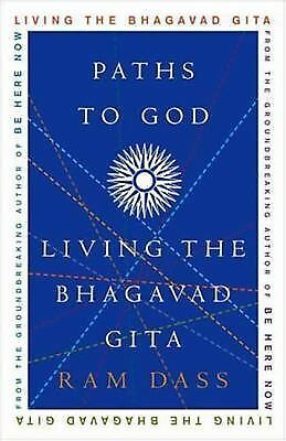 Paths to God: Living the Bhagavad Gita, Dass, Ram, Acceptable Book