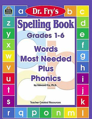 Spelling Book: Words Most Needed Plus Phonics by Dr. Fry, Fry, Edward, Acceptabl