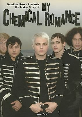 Inside Story Of My Chemical Romance by Gale, Mona