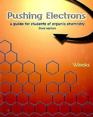 Pushing Electrons: A Guide for Students of Organic Chemistry, Weeks, Daniel P.,