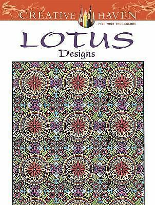 Creative Haven Lotus Designs Coloring Book (Creative Haven Coloring Books), Crea