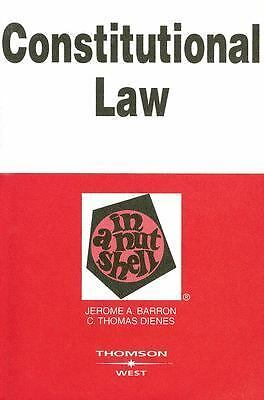 Constitution Law in a Nutshell, C. Thomas Dienes, Jerome A. Barron, Good Book