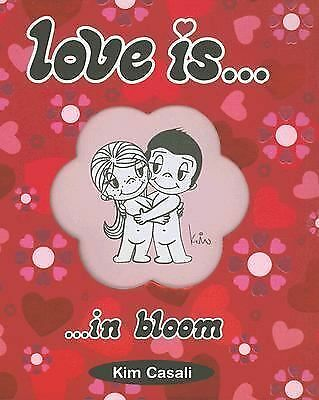 Love Is...In Bloom, Casali, Kim, Good Book