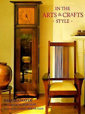 In the Arts & Crafts Style, Barbara Mayer, Good Book