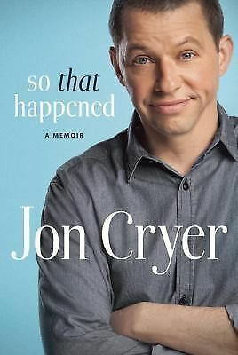 So That Happened: A Memoir by Cryer, Jon