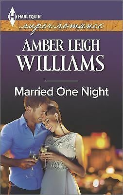 Married One Night (Harlequin Superromance), Williams, Amber Leigh, Good Book