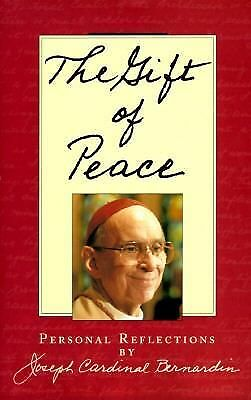 The Gift of Peace: Personal Reflections, Joseph Louis Bernardin, Good Book