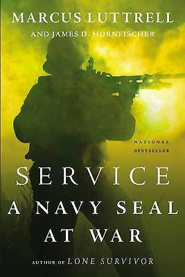 Service: A Navy SEAL at War by Luttrell, Marcus