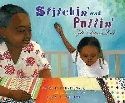 Stitchin' and Pullin': A Gee's Bend Quilt (Picture Book), Patricia McKissack, Ac