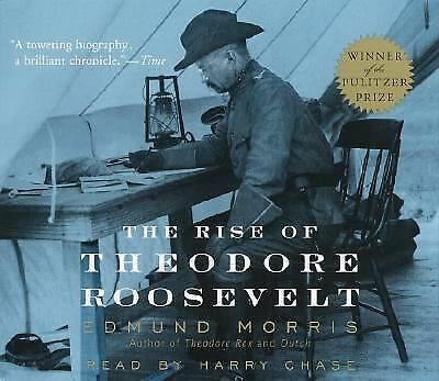 The Rise of Theodore Roosevelt by Morris, Edmund