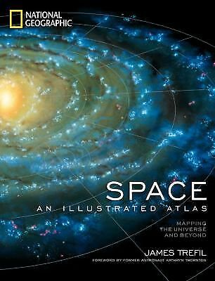 Space Atlas: Mapping the Universe and Beyond by Trefil, James