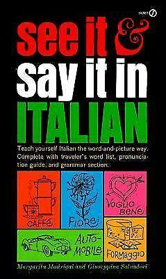 See It and Say It in Italian by Margarita Madrigal, Giuseppina Salvadori