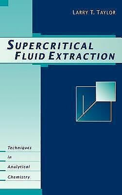 Supercritical Fluid Extraction, Taylor, Larry T., Acceptable Book