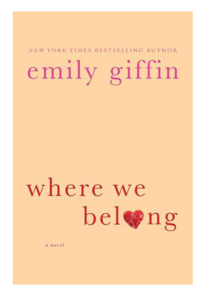 Where We Belong - Giffin, Emily - Good Condition
