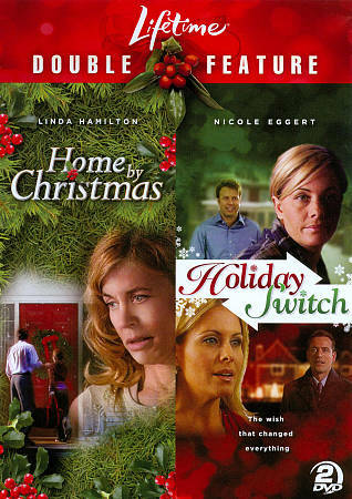 Home By Christmas/Holiday Switch, Good DVD, Nicole Eggert, Linda Hamilton, Lifet