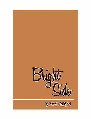 Bright Side by Holden, Kim