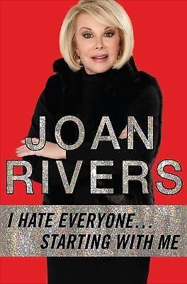 I Hate Everyone...Starting with Me, Rivers, Joan, Acceptable Book