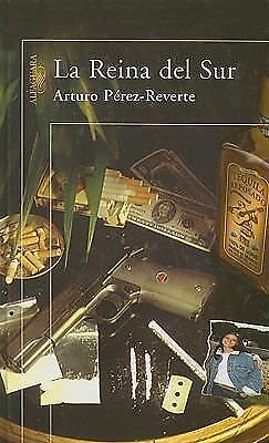 La Reina del Sur (Spanish Edition) by Arturo Perez-Reverte