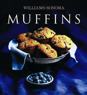 The Williams-Sonoma Collection: Muffins by Beth Hensperger