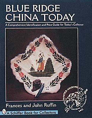 Blue Ridge China Today: A Comprehensive Identification and Price Guide for Today
