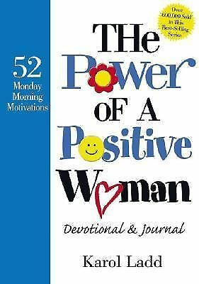 The Power of a Positive Woman Devotional & Journal: 52 Monday Morning Motivation
