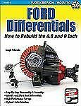 Ford Differentials: How to Rebuild the 8.8 and 9 Inch by Palazzolo, Joe