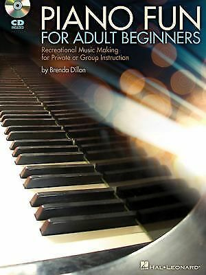 Piano Fun For Adult Beginners-Recreational Music Making For Private Or Grp Instr