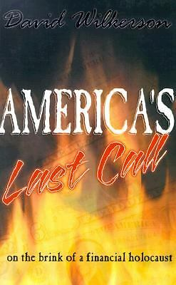America's Last Call by David R. Wilkerson