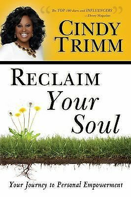 Reclaim Your Soul: Your Journey to Personal Empowerment - Trimm, Cindy - Good Co