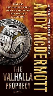 The Valhalla Prophecy: A Novel (Nina Wilde and Eddie Chase) by McDermott, Andy