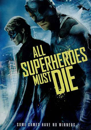All Superheroes Must Die, Good DVD, Jason Trost, Lucas Till, James Remar, Jason