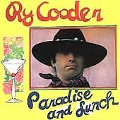 Paradise & Lunch, Cooder, Ry, Good