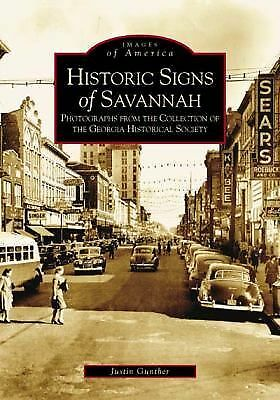 Historic Signs of Savannah (Images of America: Georgia), Gunther, Justin, Accept