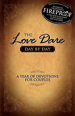 The Love Dare Day by Day: A Year of Devotions for Couples - Stephen Kendrick, Al
