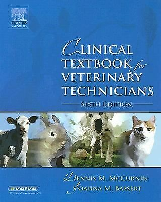 Clinical Textbook for Veterinary Technicians Sixth Edition by McCurnin DVM  MS