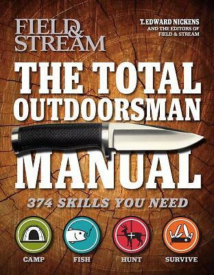 The Total Outdoorsman Manual (Field & Stream) by