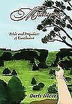 Misconceptions: Pride and Prejudice: A Conclusion by Nieves, Doris