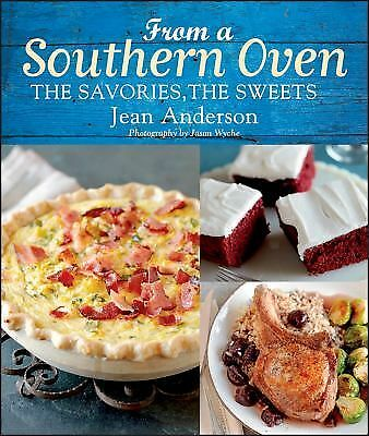 From a Southern Oven: The Savories, The Sweets, Anderson, Jean, Good Book