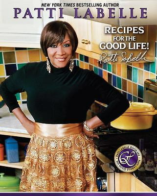 Recipes for the Good Life, Hunter, Karen, Choate, Judith, LaBelle, Patti, Accept