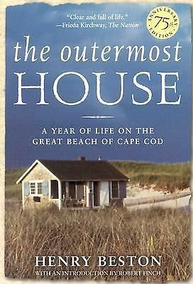 The Outermost House: A Year of Life On The Great Beach of Cape Cod, Henry Beston