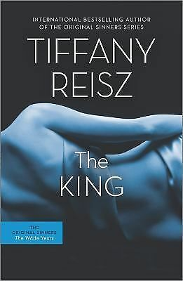 The King (The Original Sinners), Reisz, Tiffany, Good Book