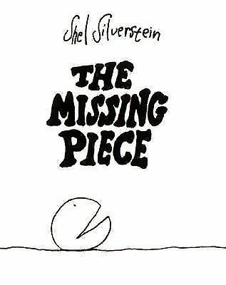 The Missing Piece (An Ursula Nordstrom Book), Shel Silverstein, Good Book